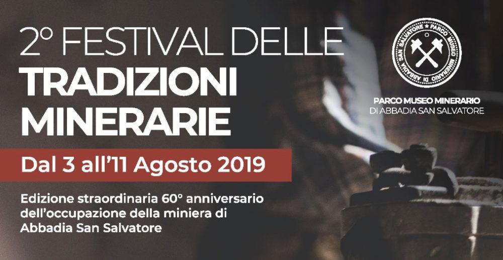 2019 Festival Tradizioni Minerarie 3 a 11 agosto 2019 abbadia san salvatore
